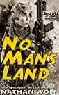 Secrets of Liberty Mountain: No Man's Land by [Wolf, Nathan]