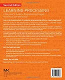 Learning Processing: A Beginner's Guide to
