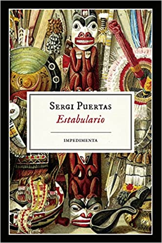 Estabulario (Spanish Edition): Sergi Puertas: 9788416542772 ...