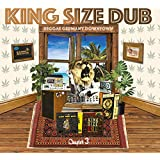 King Size Dub Chapter Volume 3