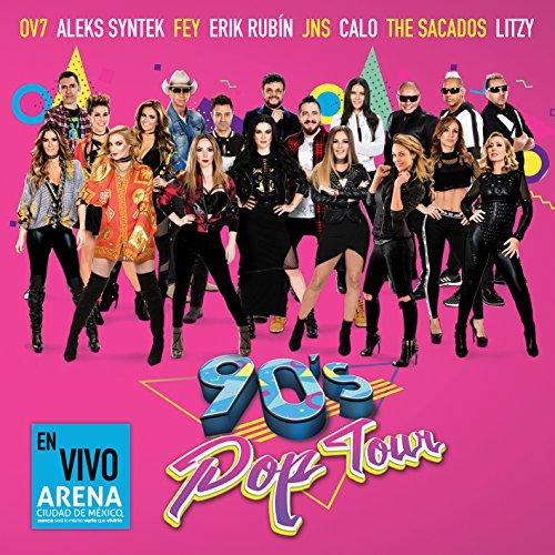 90´s Pop Tour: En Vivo Arena Ciudad de Mexico
