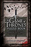 img - for A Game of Thrones Puzzle Book: Puzzles and Quizzes Inspired by the TV Series and Fantasy Novels book / textbook / text book