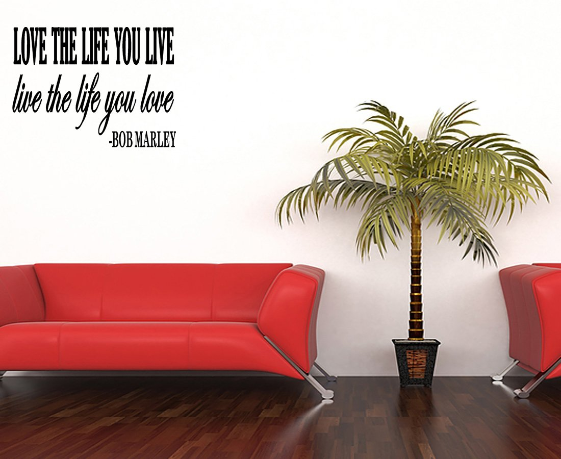 Bob Marley Quote Vinyl Wall Decal Inspirational Lettering Love the Life You Live Lette Vinyl Removable Letters