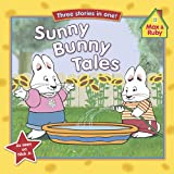 Sunny Bunny Tales, Rosemary Wells and Grosset and Dunlap Staff, 0448451727