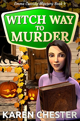 Witch Way to Murder (an Emma Cassidy Mystery