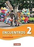 Encuentros - 3. Fremdsprache - Edición 3000: Band 2 - Grammatikheft