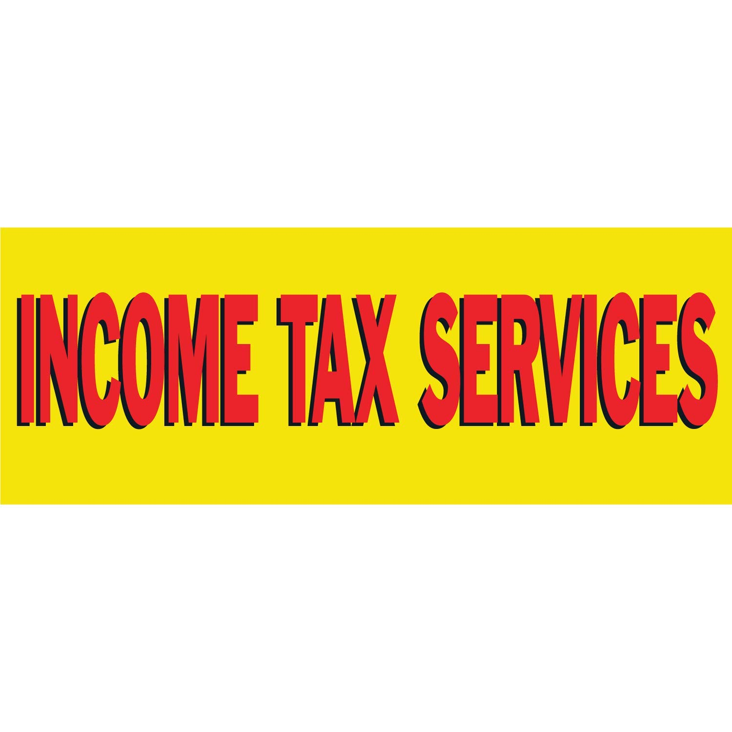 Includes Ball Bungees /& Zip Ties Income Tax Services Vinyl Banner-Heavy Duty Outdoor 4X8 Foot-Star Easy Hang Sign-Made in USA HALF PRICE BANNERS