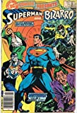 DC Comics Presents : Superman and Bizarro : #71 : July 1984