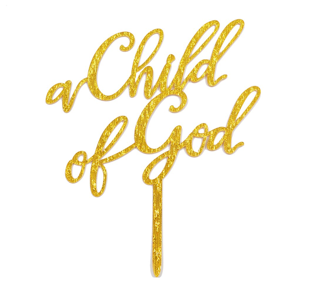Firefairy(TM) A Child Of God Acrylic Cake Topper for Baptism, Christening, Dedication or First Communion Decorations(Gold)