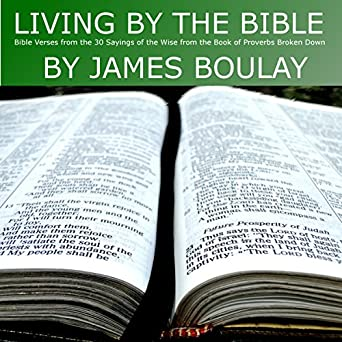Amazon com: Living by the Bible: 30 Sayings of the Wise from