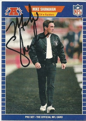 1989, Mike Shanahan, Oakland Raiders, Signed, Autographed, Pro Set Football Card, Card # 194, a COA Will Be Included