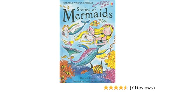 Amazon Stories Of Mermaids Usborne Young Reading 9780794525897 Russell Punter Books