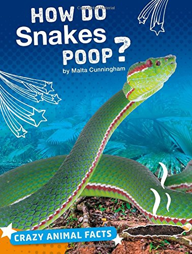 How Do Snakes Poop? (Crazy Animal Facts) by Capstone Press (Image #1)