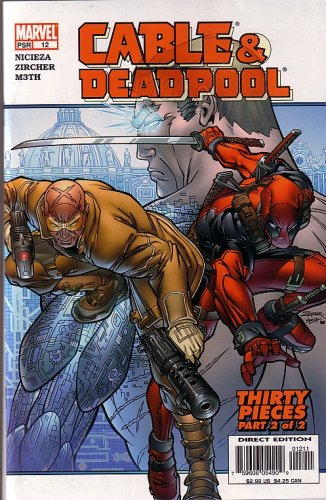 Cable & Deadpool, #12 (Comic Book): Thirty Pieces Part 2 of 2