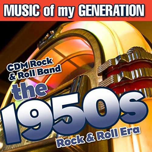 Music of My Generation-The 1950s-Rock & Roll Era]()