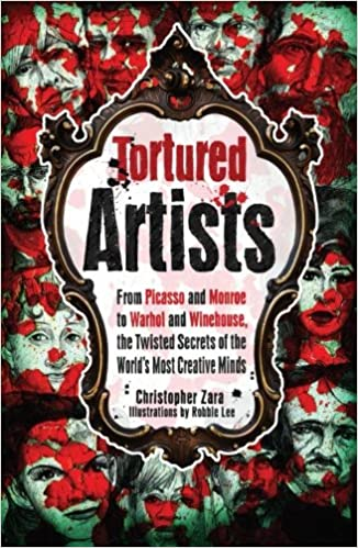 Tortured Artists: From Picasso And Monroe To Warhol And ...