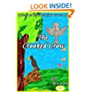 The Crooked Crow (Tales From The Pachaihara Forest Book 1)