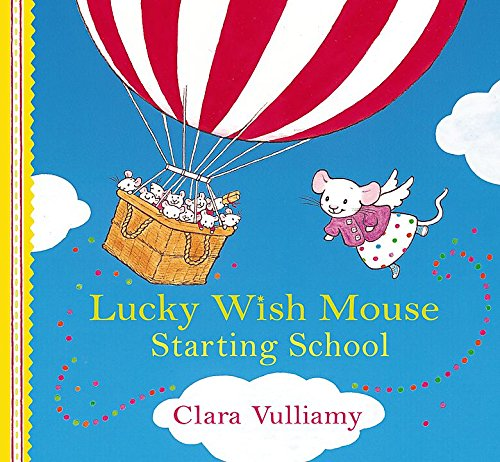 Starting School (Lucky Wish Mouse) pdf