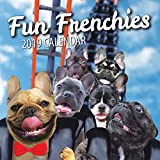 Fun Frenchies 2019 French Bulldog Wall Calendar
