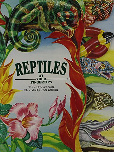 Reptiles At Your Fingertips (At Your Fingertips Series)
