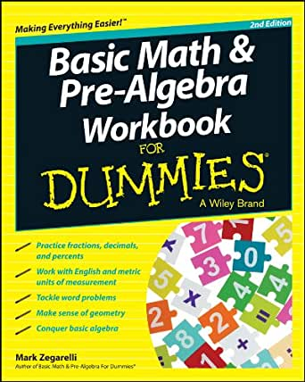 basic math and pre algebra workbook for dummies for dummies series 2 mark zegarelli. Black Bedroom Furniture Sets. Home Design Ideas