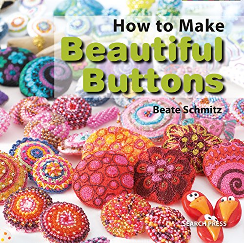 How to Make Beautiful Buttons
