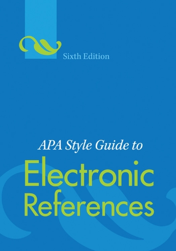 amazon com apa style guide to electronic references sixth edition rh amazon com APA Style Template Word 2010 APA Style Format Example