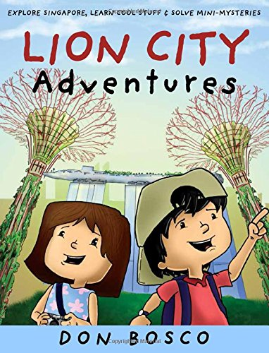 lion-city-adventures-explore-singapore-learn-cool-stuff-and-solve-mini-mysteries