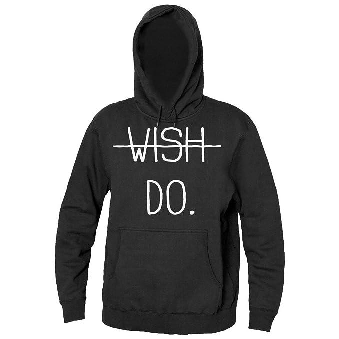 Wish Against Do. Just Do It Mens Hooded Sweatshirt Sudadera con capucha para hombre Small