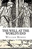 The Well at the World's End, William Morris, 147750561X