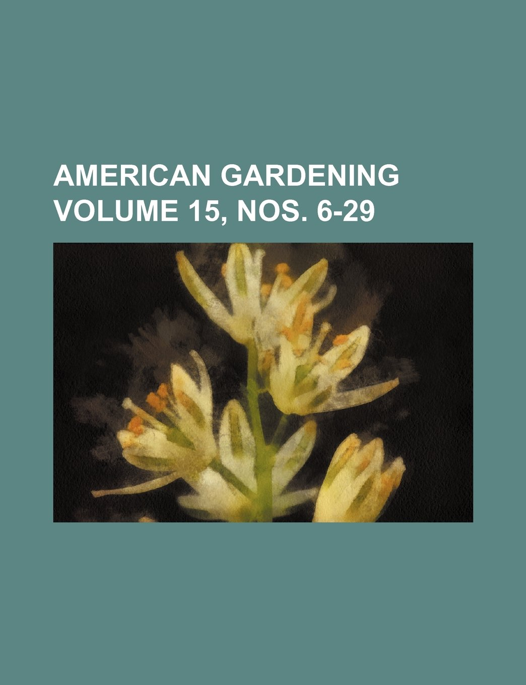 American gardening Volume 15, nos. 6-29 ebook