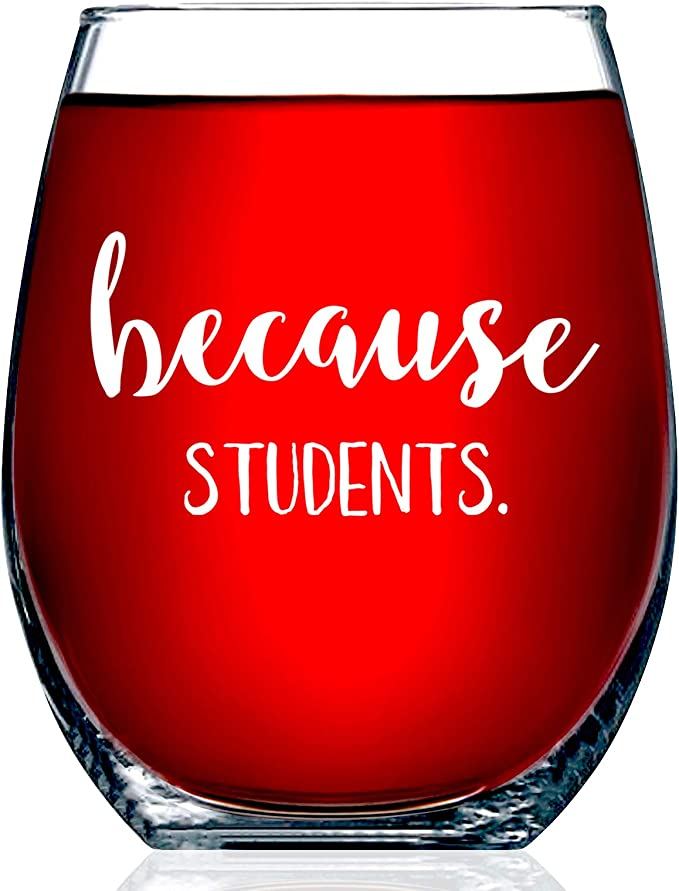 Professor or Teaching Assistant Present for Online Learning Funny Stemless Wine Glass 15 oz Teacher Appreciation or Birthday Gift Idea for Him or Her Because Virtual Teaching