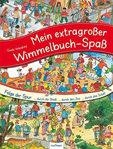 Mein extragroßer Wimmelbuch-Spaß - Folge der Spur (Mein großes Wimmelbuch)
