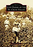 Lost Farms of the St. Croix Valley (Images of America)