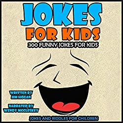 Jokes for Kids: 300 Funny Jokes for Kids