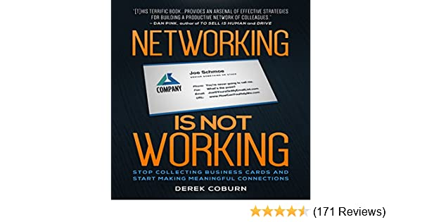 Amazon networking is not working stop collecting business amazon networking is not working stop collecting business cards and start making meaningful connections audible audio edition derek coburn books colourmoves