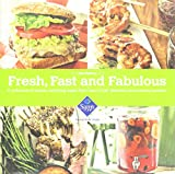 Fresh, Fast and Fabulous (A Collection of Simple, Satisfying Meals from Sam's Club Members) offers