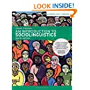 An Introduction to Sociolinguistics, 4th Edition (Learning About Language)