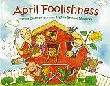 April Foolishness, Teresa Bateman, 080750405X