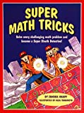 Super Math Tricks, Zondra Lewis Knapp, 156565269X