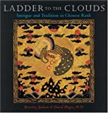 img - for Ladder to the Clouds: Intrigue and Tradition in Chinese Rank book / textbook / text book
