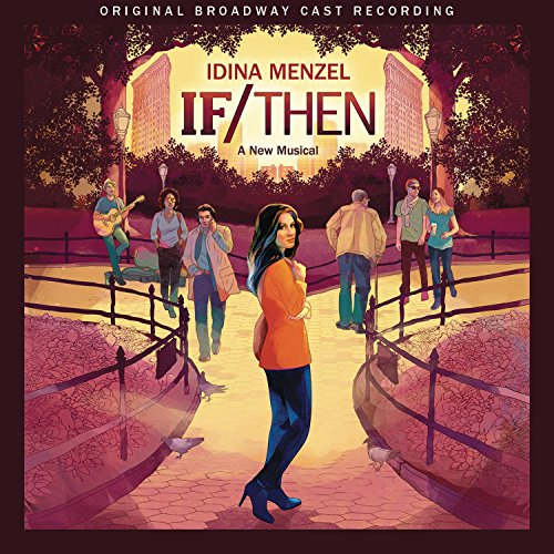 If/Then: A New Musical (Original Broadway Cast Recording) (Best Broadway For Kids)