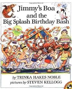 Paperback JIMMY'S BOA AND THE BIG SPLASH BIRTHDAY BASH Book