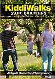 Kiddiwalks in the Chilterns (Family Walks)