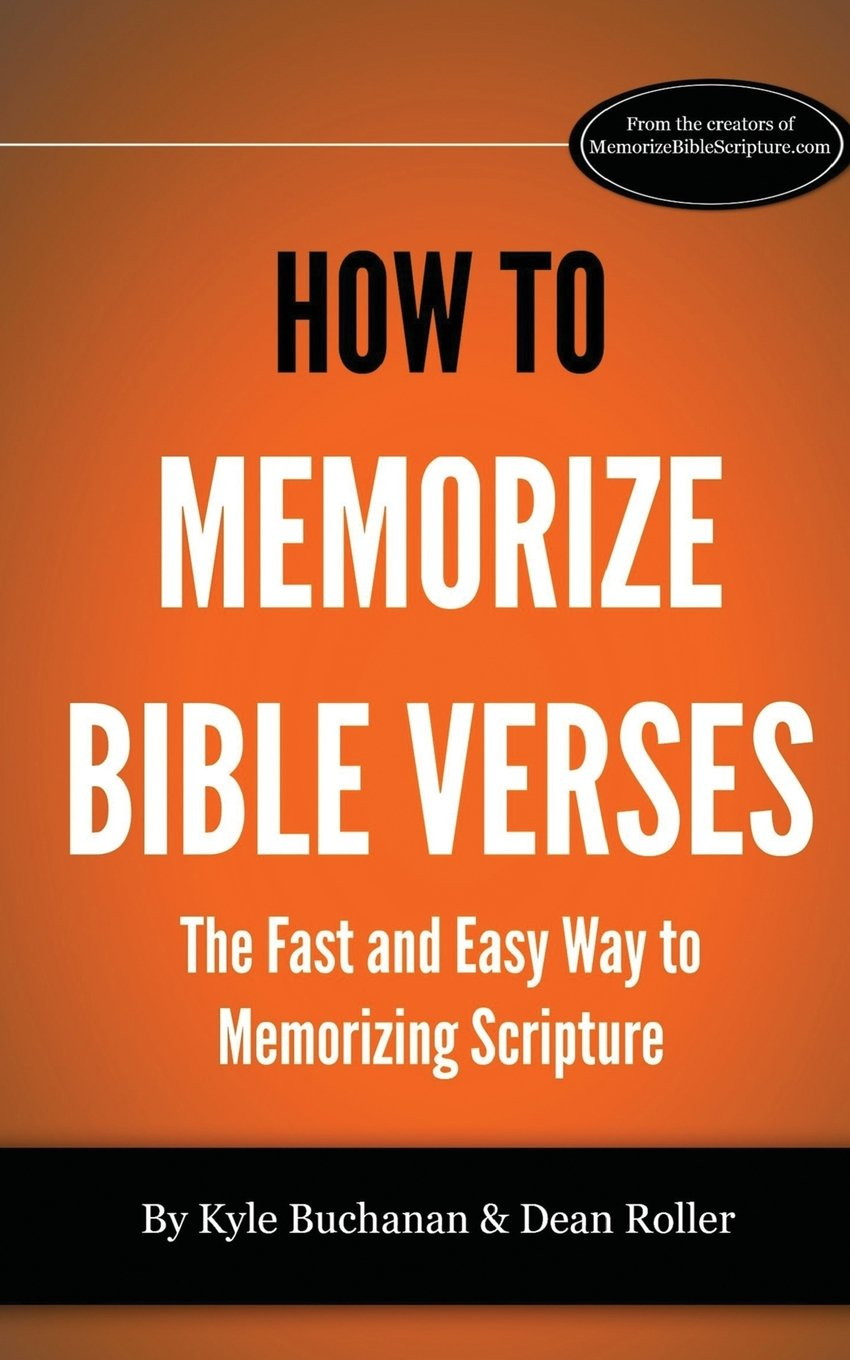 how to memorize bible verses the fast and easy way to memorizing
