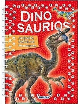 Agenda escolar permanente - Dinosaurios Agenda Dinosaurios ...