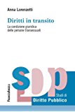 Diritti in transito. La condizione giuridica delle persone transessuali