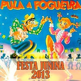coroné pereira from the album festa junina 2013 pula a fogueira march