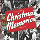 A Century of Christmas Memories, 1900-1999