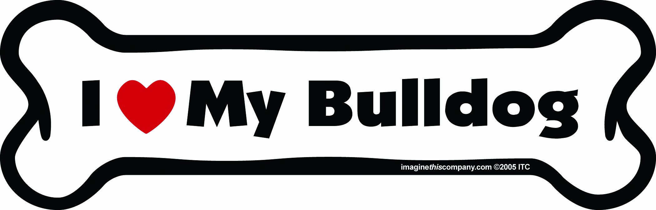 Imagine This Bone Car Magnet, I Love My Bulldog, 2-Inch by 7-Inch by Imagine This (Image #1)